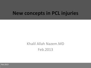 New concepts in PCL injuries