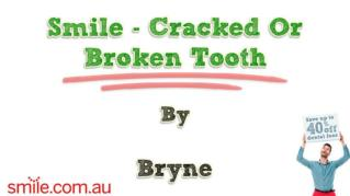 ppt 10944 Smile Cracked Or Broken Tooth