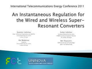 An Instantaneous Regulation for the Wired and Wireless Super-Resonant Converters