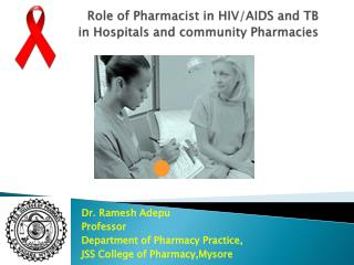 Role of Pharmacist in HIV