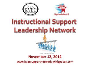 November 12, 2012 www.kvecsupportnetwork.wikispaces.com