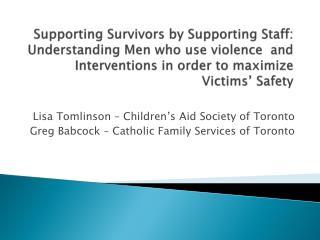 Lisa Tomlinson – Children's Aid Society of Toronto