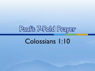 Paul's 7-Fold Prayer