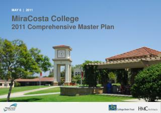 MiraCosta College  2011 Comprehensive Master Plan