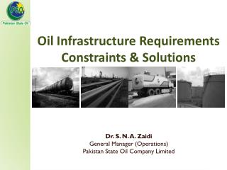 Oil Infrastructure Requirements Constraints  Solutions