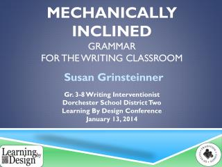 mechanically inclined  Grammar  for the Writing Classroom