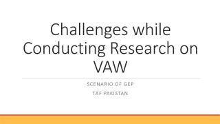 Challenges while Conducting Research on VAW
