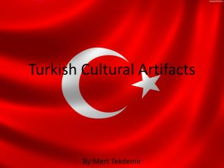 Turkish Cultural Artifacts