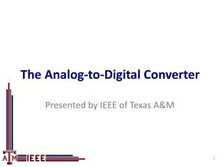 The Analog-to-Digital Converter