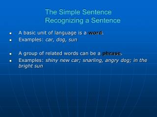 The Simple Sentence Recognizing a Sentence