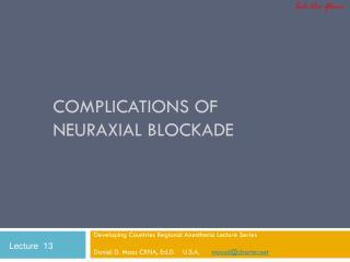 Complications of Neuraxial Blockade