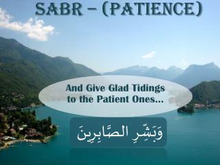 SABR – (PATIENCE)
