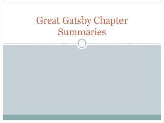 Great Gatsby Chapter Summaries