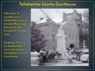 Tallahatchie  C ounty Courthouse