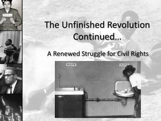 The Unfinished Revolution Continued…