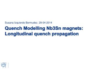 Quench Modelling Nb3Sn magnets:  Longitudinal quench propagation