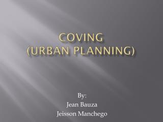 Coving ( urban  planning)