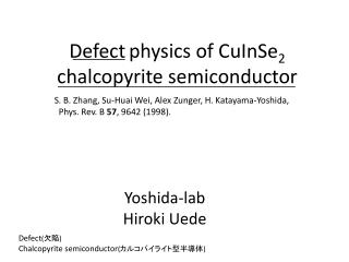 Defect physics of CuInSe 2  chalcopyrite semiconductor