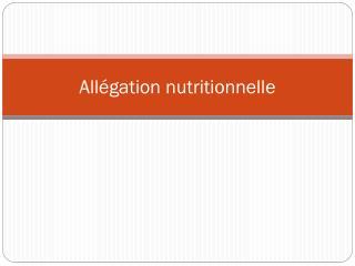 Allégation nutritionnelle