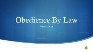 Obedience By Law
