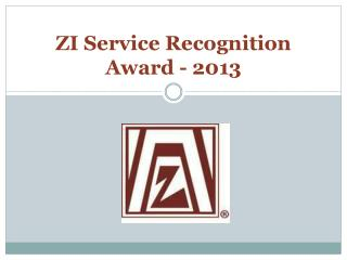 ZI Service Recognition Award - 2013