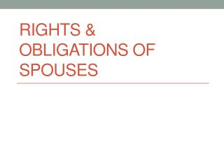 RIGHTS & OBLIGATIONS OF SPOUSES