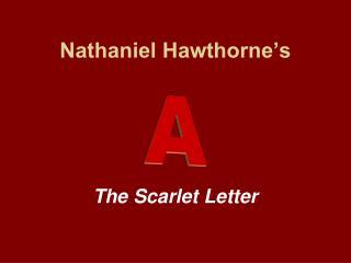 Nathaniel Hawthorne s