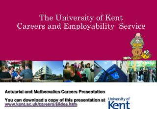 The University of Kent Careers and Employability  Service