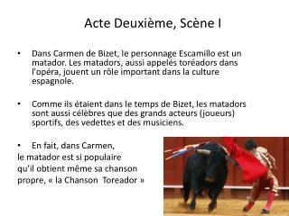 Acte Deuxième, Scène I