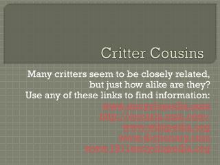 Critter Cousins