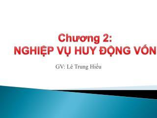 Chuong 2: NGHIP V HUY  NG VN