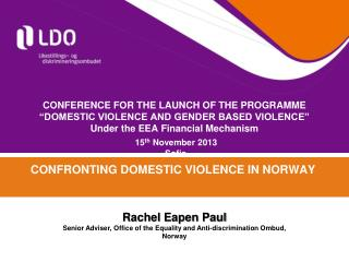 CONFRONTING DOMESTIC VIOLENCE IN NORWAY