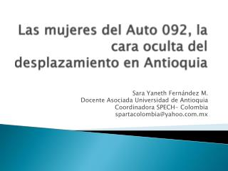 Las mujeres del Auto 092, la cara oculta del desplazamiento en Antioquia