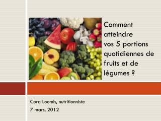 Cora Loomis,  nutritionniste 7 mars, 2012