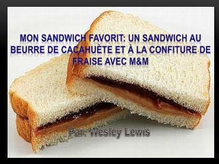 Par: Wesley Lewis