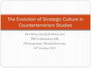The Evolution of Strategic Culture In Counterterrorism Studies