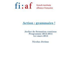 Action : grammaire !