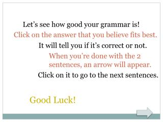 Let's see how good your grammar is!