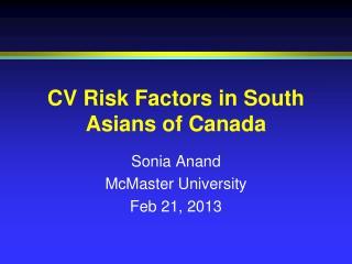 CV Risk Factors in South Asians of Canada