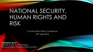 NATIONAL SECURITY, HUMAN RIGHTS AND RISK