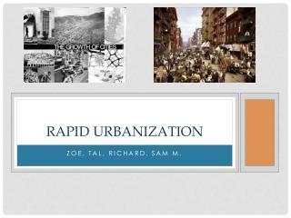 Rapid Urbanization