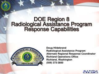DOE Region 8  Radiological Assistance Program  Response Capabilities
