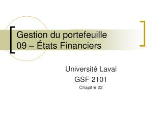Gestion du portefeuille 09 � �tats Financiers
