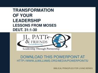 TRANSFORMATION  OF YOUR  LEADERSHIP LESSONS FROM MOSES DEUT. 31:1-30