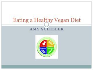 Eating a Healthy Vegan Diet