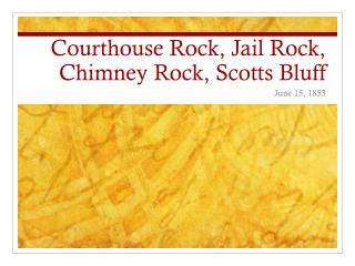 Courthouse Rock, Jail Rock, Chimney Rock, Scotts Bluff