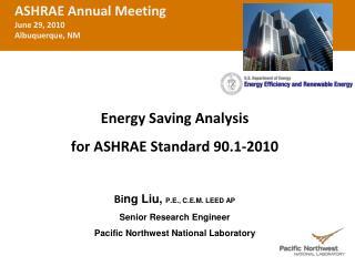 ASHRAE Annual Meeting June 29,  2010 Albuquerque, NM
