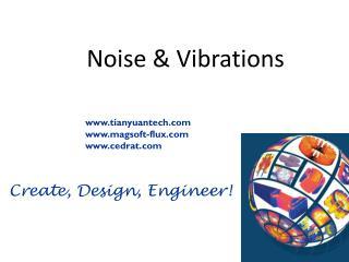 Noise & Vibrations