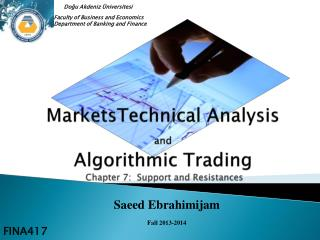 MarketsTechnical Analysis  and Algorithmic  Trading  Chapter 7:  Support and Resistances