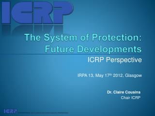 The System of Protection: Future Developments